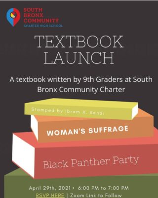 Our 9th graders wrote a history textbook because it's time the real history of America and of those often silenced, is learned. Join us for the launch